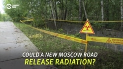 Moscow Residents Fear Radioactive Risk From New Road
