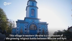 Sue Thy Neighbor: Ukrainian Village Divided Over Church