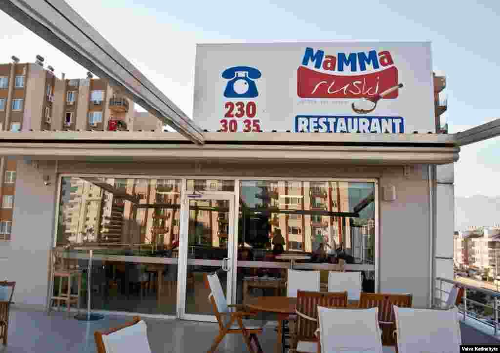 Ресторан Mamma Ruski ориентировался на живущих в Анталие представителей русской даспоры, а также на русскоязычных туристов, приезжащих на курорт