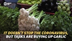 They Can't Stop The Coronavirus, But Tajiks Are Buying Up Garlic And Lemons