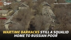 Wartime Barracks Still A Squalid Home to Russia's Poor