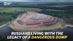 'An Ecological Bomb': Russians Living With The Legacy Of A Dangerous Dump