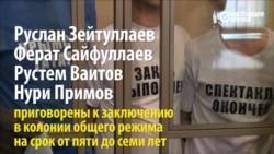 """Дело """"Хизб ут-Тахрир"""": четверо крымских татар получили от 5 до 7 лет тюрьмы"""