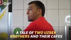 A Tale Of Two Uzbek Brothers And Their Cafes